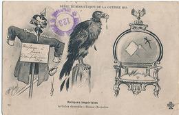 SERIE HUMORISTIQUE DE LA GUERRE 1914 - N° 13 - RELIQUES IMPERIALES - ARTICLES DEMODES - BONNE ACCASION (DESSIN DE JARY) - Humour