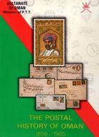 The Postal History Of Oman: 1856 - 1985 - Hardback Edition - Books, Magazines, Comics