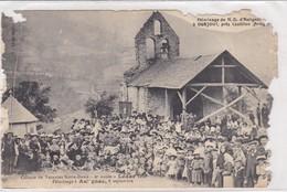09 / Pelerinage De Notre Dame D' Aulignac à Ourjour Près Castillon Colonie De Vacances 4è Année Lédar 1910 / TRES ABIMEE - Francia
