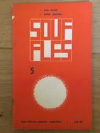 Souffles - Revue Culturelle Arabe Du Maghreb Dirigée Par Abdellatif Laâbi - N°5 : Avril 1967 (très Rare) - Autres