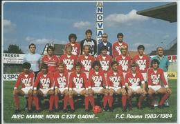 """Rouen-Football-F.C.Rouen 1983/1984- """"Avec Mamie Nova C'est Gagné (CPM) - Rouen"""