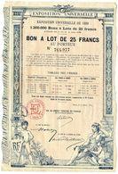 PARIS EXPOSITION UNIVERSELLE 1899  BON A LOT DE 25 F AU PORTEUR   -  BELLE ILLUSTRATION - Shareholdings