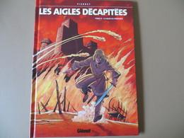 Les Aigles Décapitées De Michel PIERRET + Dédicace - Livres Dédicacés