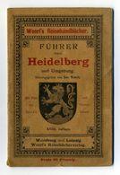 Führer Durch Heidelberg Und Umgebung - XVIII Auflage (1897) - Woerl's Reisehandbücher - Guides Touristiques