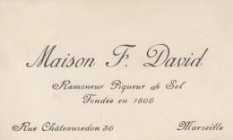 CARTE DE VISITE MAISON DAVID RAMONEUR PIQUEUR DE SEL MARSEILLE - Cartes De Visite