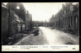 CPA ANCIENNE FRANCE- VERMEILLES (62)-  MILITARIA- LA RUE PRINCIPALE APRES LES BOMBARDEMENTS DE 1914-15- ANIMATION- - Sonstige Gemeinden