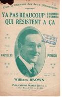 CAF CONC Jeux Olympiques PARTITION Y A PAS BEAUCOUP QUI RESISTENT À ÇA WILLIAM BROWN NAZELLES PENSO 1924 - Music & Instruments