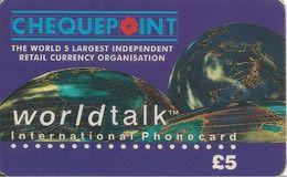 CARTE+-PREPAYEE-GB-5£-CHEQUE POINT-WORLDTALK-Plastic Epais-TBE- - Royaume-Uni