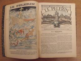 Recueil Reliure 1898. Le Pélerin. La Bonne Presse. Nombreuses Illustrations Couleurs - Books, Magazines, Comics
