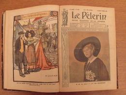 Recueil Reliure 1919. Le Pélerin. La Bonne Presse. Nombreuses Illustrations Couleurs - Libri, Riviste, Fumetti