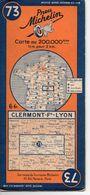 Carte Routière Michelin Numéro 73 Clermont Ferrand Lyon Année 1938 - Carte Stradali