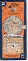 Carte Routière Michelin Numéro 61 Paris Chaumont Année 1938 - Roadmaps