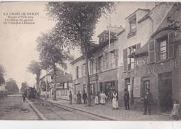 CPA : Antony  Croix De Berny (92) Route D'Orléans  Pavillon De Garde  Ed ?? Train Mercerie - Antony