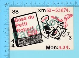 QSL- CB- Base Du Petit Robert, Asterix   -St-Jean  Quebec- 2 Scans - CB
