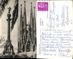 558981,Mehrbild Ak Spain Barcelona Sagrada Familia Y Monumento A Colon Kirche Kathedr - Spanien