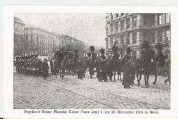 BEGRABNIS SEINER MAJESTAT KAISER FRNZ JOSEF I AM 30/11/1916 IN VIEN  (41) - Funerali