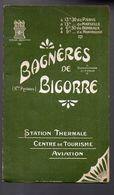 Bagnères De Bigorre (65 Hautes Pyrénées) Guide Du S.I. (F.1382) - Dépliants Touristiques