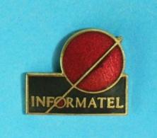 1 PIN'S //    ** LOGO ** INFORMATEL ** . (S.P.) - Informatique