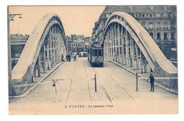 44 LOIRE ATLANTIQUE - NANTES Le Nouveau Pont - Nantes