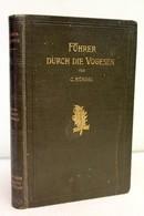 Führer Durch Die Vogesen. - Reiseführer