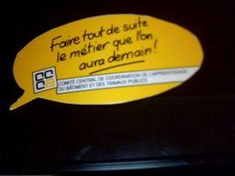 Autocolant Publicitaire Slogan  CCCA Appretissage Des Traveaux Publics - Stickers