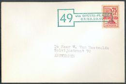75c. DISTRIFLASH Sur Enveloppe Griffe Verte 49 Via DISTRI-FLASH 03/53.20.97 Vers Anvers (Expdition Du Bureau De HOOGSTRA - Belgique