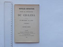 NOUVELLES INSTRUCTIONS POUR SE PRESERVER DU CHOLERA: Livret 1883 Par Dr MOUGEOT - Imprimerie LEBOIS BAR-SUR-AUBE - Books, Magazines, Comics