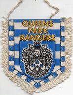 Fanion Football, QUEEN PARK RANGERS - Habillement, Souvenirs & Autres