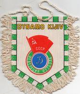 Fanion Football, DYNAMO KIJIV Kiev, - Habillement, Souvenirs & Autres