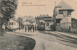 BONN, Bahnhof Der Rheinuferbahn Bonn-Köln, Station, Um 1910 - Bonn