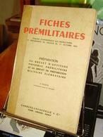Fiches Pré-militaires Prepa.au Brevet D'aptitude Physique Et Prépa.au Brevet Militaire élémentaire 1955 - Livres