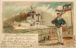 GRUSS AUS WILHEMSHAVEN (allemagne) Carte 1900 Illustrée.bateau De Guerre S.M. Wilhelm II. - Guerra