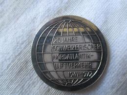 Suisse: Médaille 25e Anniversaire De La Première Liaison Aérienne Transatlantique 1972 - Royal / Of Nobility