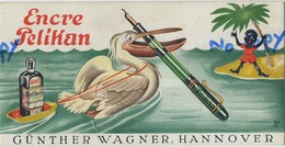 Encre - Inkt : PELIKAN : Günther Wagner , Hannover  (  Format 16 X 8 Cm ) - Buvards, Protège-cahiers Illustrés