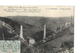 CPA  / 63 Puy-de-Dôme / Le Viaduc Des FADES 1905 / Horaire Voiture De La Gare De VAURIAT / Courrier Aux ANCIZES - Frankreich