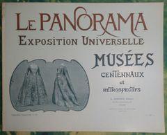 Le Panorama Exposition Universelle (Paris 1900) N°29 - Musées Centennaux Et Rétrospectifs Le Costume Et Ses Accessoires - Art