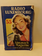 Almanach Magazine Radio Luxembourg 1955 ( 190 Pages ) - Books, Magazines, Comics