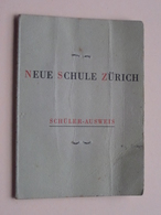 Neue SCHULE ZÜRICH ( Schüler AUSWEIS ) 1959 ( !! Plier !! ) Voir Photo Pour Detail ( Suisse ) ! - Diplômes & Bulletins Scolaires