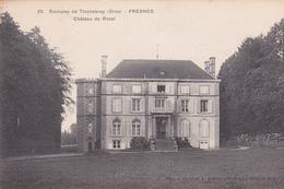 61.FRESNES.  CPA . CHATEAU DE ROSEL. ANNÉE 1909 - France
