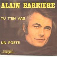 45 TOURS ALAIN BARRIERE ET NOELLE CORDIER ALBATROS 10118 TU T EN VA / UN POETE - Vinyl Records