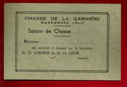 Carte Saison De Chasse De La Garnière & De La Croix Mazaugues Var - Chasseur - Old Paper