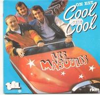 45 TOURS LES MABOULES RKM 761670 ON EST COOL COOL / SPECIALE - Vinyl Records