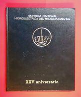 1972 Livre Luxe Publicité Enher Empresa Nacional Hidroelectrica Del Ribagorzana S.A. XXV Aniversario - Autres