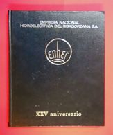 1972 Livre Luxe Publicité Enher Empresa Nacional Hidroelectrica Del Ribagorzana S.A. XXV Aniversario - Livres, BD, Revues