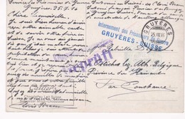 Cp Internement Des Prisonniers De Guerre Gruyeres Suisse  Vers Ostiches Lez Ath 25 07 1916 - Prisoners
