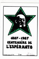 CPSM Centenaire De L' ESPERANTO 1887-1987  L.L. ZAMENHOF Tirage Limité Illustrateur LARDIE - Esperanto