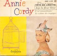 45 TOURS ANNIE CORDY COLUMBIA ESRF 1129 TETE DE LINOTTE / JOJO LA FLEUR BLEUE / + 2 - Vinyl Records