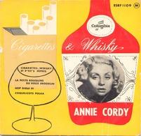 45 TOURS ANNIE CORDY COLUMBIA ESRF 1109 CIGARETTES WHISKY ET P TIT S PEPEES + 3 - Vinyl Records
