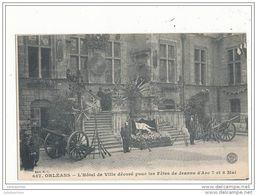 45 ORLEANS L HOTEL DE VILLE DECORE POUR LES FETE DE JEANNA D ARC CPA BON ETAT - Orleans