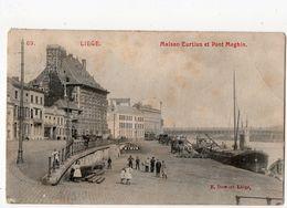 217 - LIEGE   -  Maison Curtius Et Pont Maghin  *série Dumont N° 69* - Liege